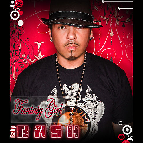 Fantasy Girl by Baby Bash