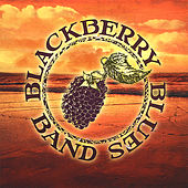 Blackberry Blues Band by The Blackberry Blues Band