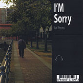 I'm Sorry by Joe Blessett