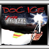 The Mic Stalker (20th Anniversary Special Edition) [Re-Mastered] by Doc Ice of Whodini