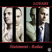 Statement - Redux by Lovari