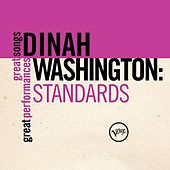 Standards (Great Songs/Great Performances) by Dinah Washington