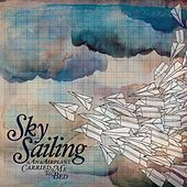 An Airplane Carried Me To Bed by Sky Sailing
