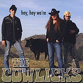 Hey Hey We're the Cowlicks by The Cowlicks