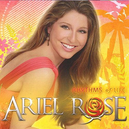 Rhythms of Life by Ariel Rose