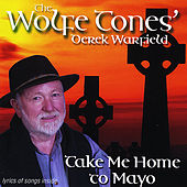 Take Me Home To Mayo by Derek Warfield