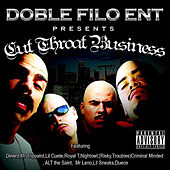 Cut Throat Business by Doble Filo Ent Presents
