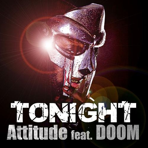 'Tonight' Attitude (feat. Doom) by Attitude