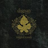 Tangled Woods (EP) by Dignan