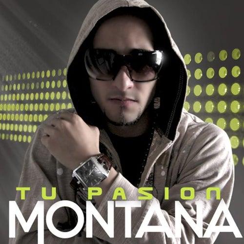 Tu Pasion by Montana da Mac