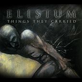 Things They Carried by Elisium