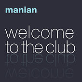 Welcome To The Club (The Album) by Various Artists