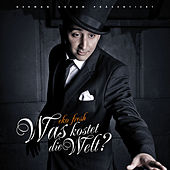 Was kostet die Welt? by Various Artists