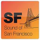 Sound Of San Francisco by Various Artists
