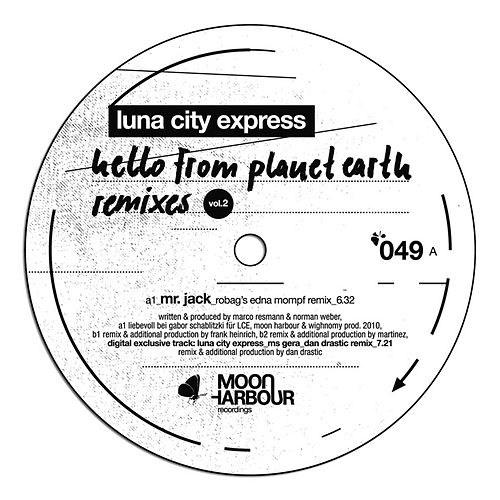 Hello From Planet Earth Remixes Vol.2 by Luna City Express