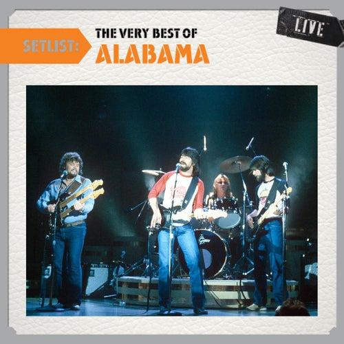 Setlist: The Very Best Of Alabama LIVE by Alabama