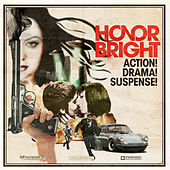 Action! Drama! Suspense! by Honor Bright