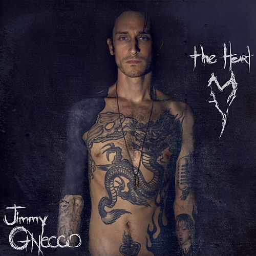 The Heart by Jimmy Gnecco