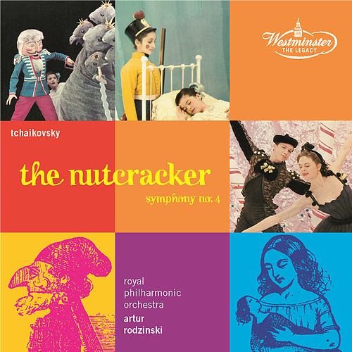 Tchaikovsky: The Nutcracker op.71; Symphony No. 4 by Royal Philharmonic Orchestra