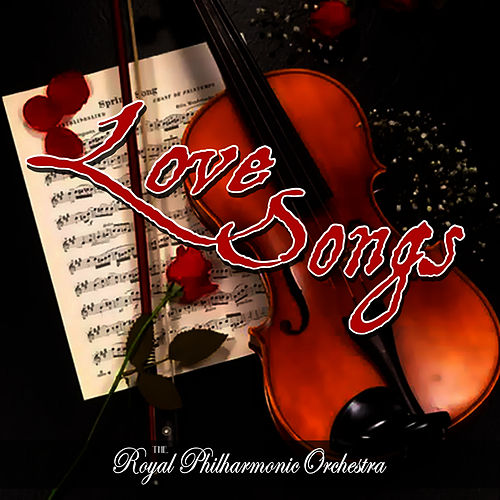 Love Songs by Royal Philharmonic Orchestra