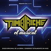 Timbiriche, El Musical by Various Artists