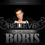 Believe In The Music by DJ  Boris