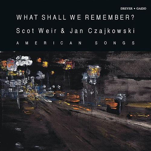 What Shall We Remember? by Various Artists