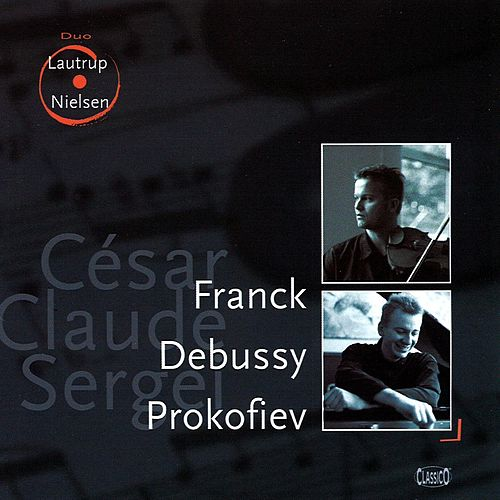 Lautrup, Tue: Franck, Debussy & Prokofiev by Various Artists