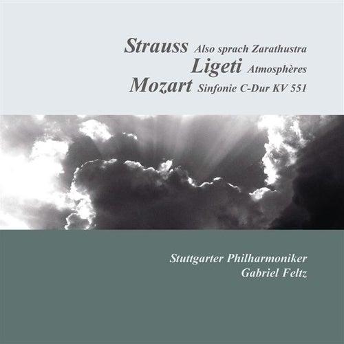 Strauss: Also sprach Zarathustra - Ligeti: Atmospheres - Mozart: Symphony No. 41, 'Jupiter' by Gabriel Feltz