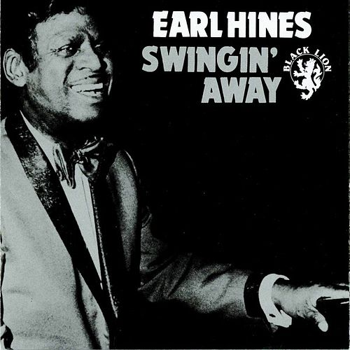 Swingin' Away by Earl Fatha Hines