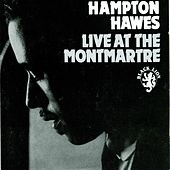 Live At The Monmatre by Hampton Hawes