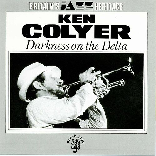Darkness on The Delta by Ken Colyer