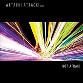 Not Afraid by Attack Attack!