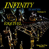 Infinity in Sound Vol. 1 by Esquivel
