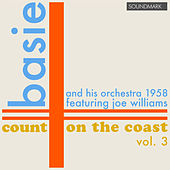 Count Basie and his Orchestra: Count on the Coast vol. 3, in Stereo, 1958 by Various Artists