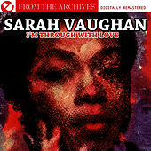 I'm Through With Love - From The Archives (Digitally Remastered) by Sarah Vaughan