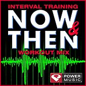 Interval Training Now & Then Workout (Interval Training Workout) [4:3 Format] by Various Artists
