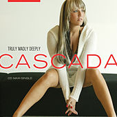 Truly Madly Deeply by Cascada