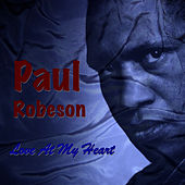 Love at My Heart by Paul Robeson