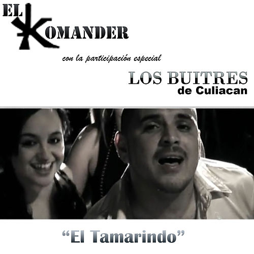 El Tamarindo - Single by El Komander