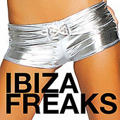 Ibiza Freaks by Various Artists