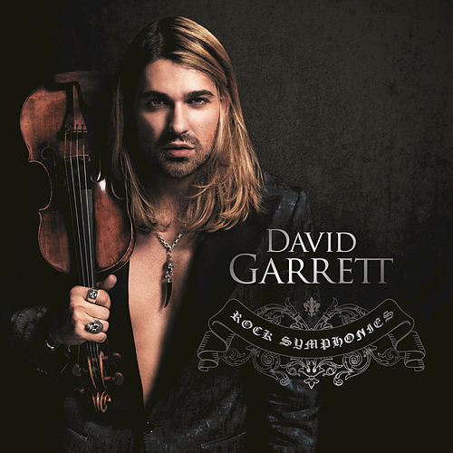 Rock Symphonies by David Garrett