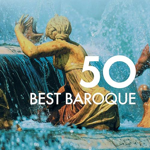50 Best Baroque by Various Artists