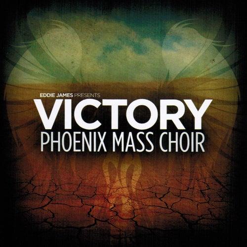 Victory (feat. Phoenix Mass Choir) by Eddie James