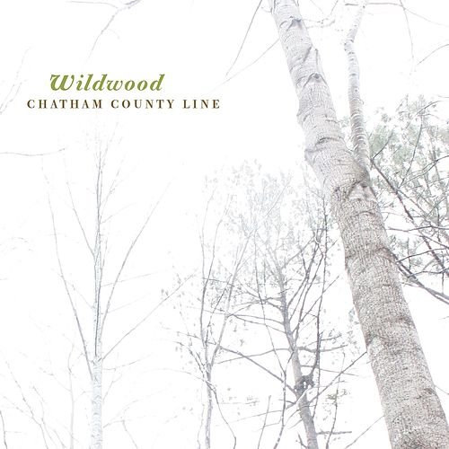 Wildwood by Chatham County Line