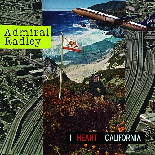 I Heart California by Admiral Radley