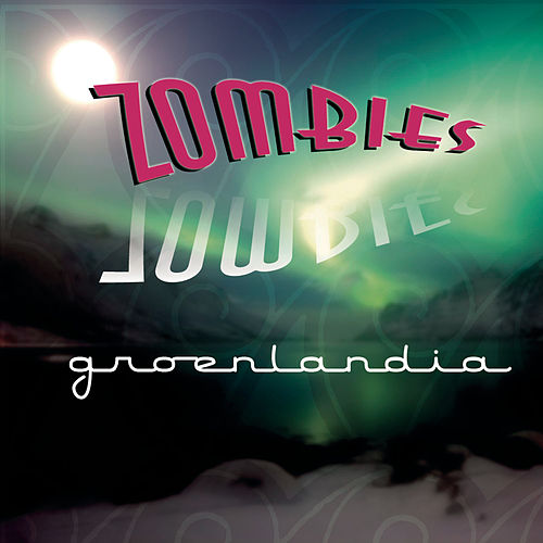 Groenlandia by The Zombies