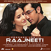 Raajneeti by Various Artists
