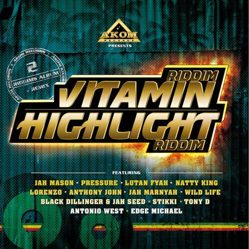 Vitamin Riddim & Highlight Riddim by Various Artists