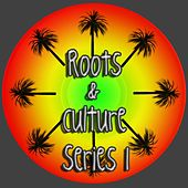Roots & Culture by Various Artists